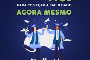 4-motivos-para-começar-a-faculdade_FB-revisado_01 (1)
